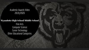 Wyandotte MS/HS Virtual Awards Video #1
