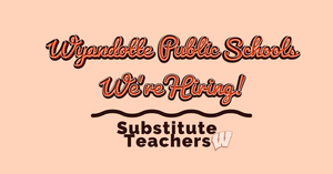 Wyandotte Public Schools: Accepting Applications for Substitute Teachers