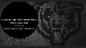 Wyandotte MS/HS Virtual Awards Video: ELA & SS
