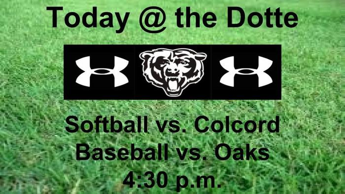 Bears  Baseball/Softball Today 4:30 p.m.